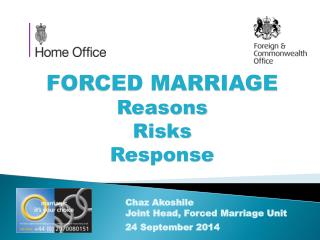 FORCED MARRIAGE Reasons Risks Response