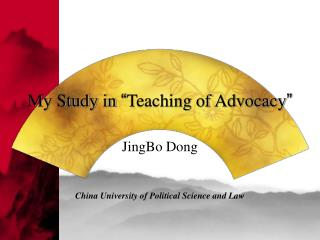 """My Study in  """" Teaching of Advocacy """""""