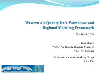 Western Air Quality Data Warehouse and Regional Modeling Framework