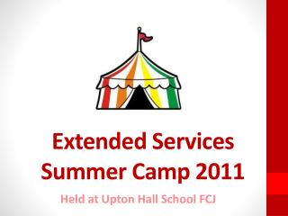 Extended Services Summer Camp 2011