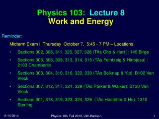 Physics 103:  Lecture 8 Work and Energy