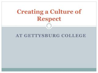 Creating a Culture of Respect