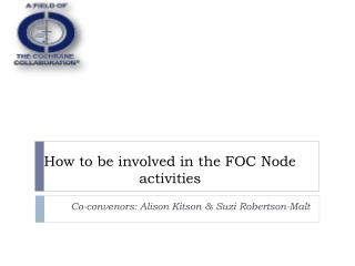 How to be involved in the FOC Node activities