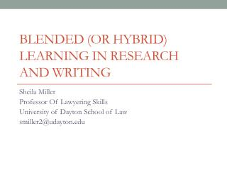 Blended (or Hybrid) Learning In Research and Writing