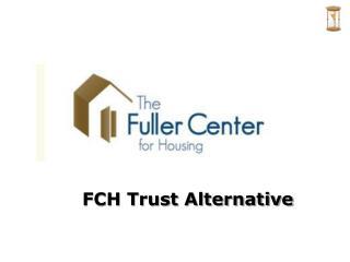 FCH Trust Alternative