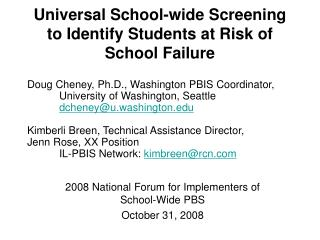 Universal School-wide Screening to Identify Students at Risk of School Failure