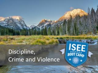 Discipline,  Crime and Violence