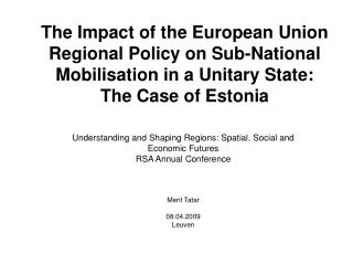 Understanding and Shaping Regions: Spatial, Social and  Economic Futures RSA Annual Conference