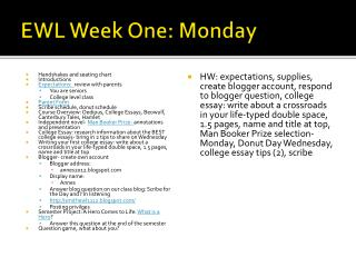 EWL Week One:  Monday