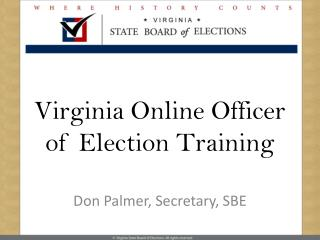 Virginia Online Officer of Election Training