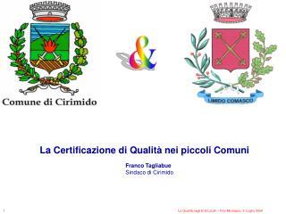 La Certificazione di Qualità nei piccoli Comuni Franco Tagliabue