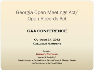 Georgia Open Meetings Act/ Open Records Act