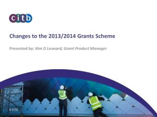 Changes to the 2013/2014 Grants Scheme