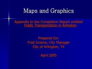 Maps and Graphics
