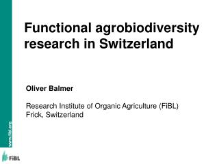 Functional agrobiodiversity research in Switzerland