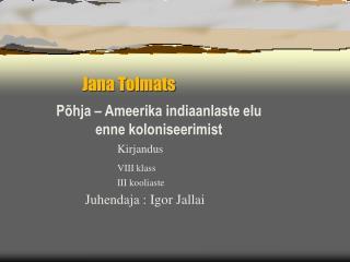 Jana Tolmats