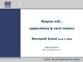 Belgian eID : applications & card readers Microsoft Event  June 2 2004