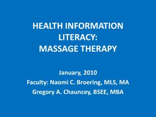 HEALTH INFORMATION LITERACY: MASSAGE THERAPY