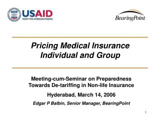 Pricing Medical Insurance Individual and Group