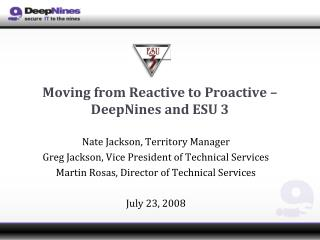 Moving from Reactive to Proactive – DeepNines and ESU 3