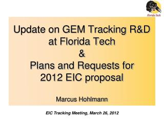 EIC Tracking Meeting, March 26, 2012
