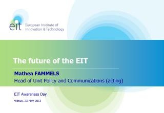 The future of the EIT