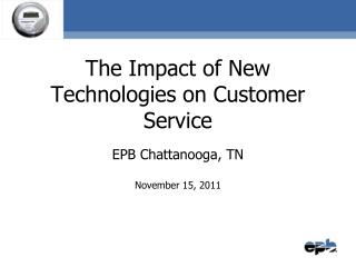 The Impact of New Technologies on Customer Service