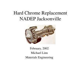 Hard Chrome Replacement NADEP Jacksonville