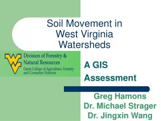 Soil Movement in  West Virginia Watersheds