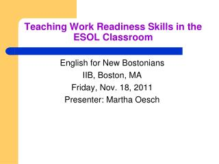 Teaching Work Readiness Skills in the ESOL Classroom