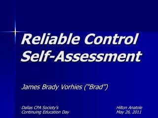 Reliable Control  Self-Assessment