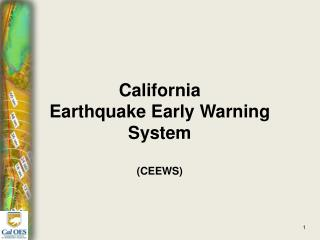 California  Earthquake Early Warning System (CEEWS)