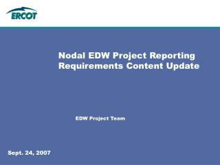 Nodal EDW Project Reporting Requirements Content Update