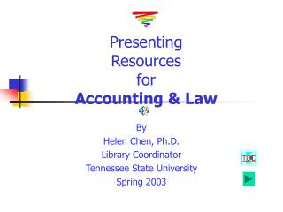 Presenting  Resources  for  Accounting & Law