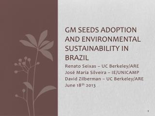 GM Seeds Adoption and Environmental Sustainability in Brazil
