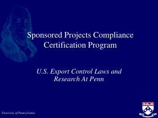 Sponsored Projects Compliance Certification Program