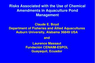 Risks Associated with the Use of Chemical Amendments in Aquaculture Pond Management