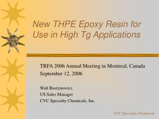 New THPE Epoxy Resin for Use in High Tg Applications