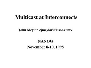 Multicast at Interconnects
