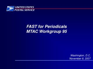 FAST for Periodicals MTAC Workgroup 95