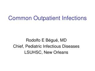 Common Outpatient Infections