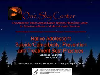 Native Adolescent Suicide/Comorbidity: Prevention and Treatment Best Practices
