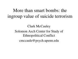 More than smart bombs: the ingroup value of suicide terrorism