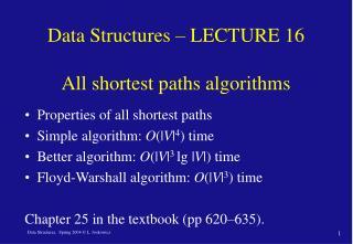 Data Structures – LECTURE 16  All shortest paths algorithms