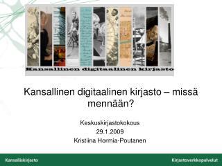 Kansallinen digitaalinen kirjasto – missä mennään?