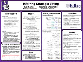 Strategic Voting     Voting decision  conditioning on pivotal event