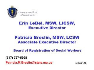 Erin LeBel, MSW, LICSW, Executive Director Patricia Breslin, MSW, LCSW