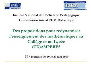 Institut National de Recherche P dagogique  Commission inter-IREM Didactique   Des propositions pour redynamiser l ensei