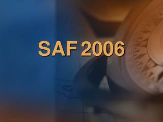 SAF 2006