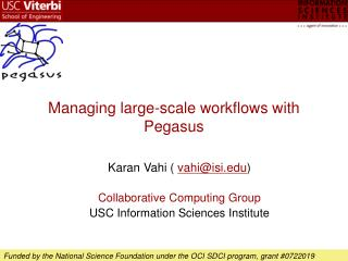 Managing large-scale workflows with Pegasus
